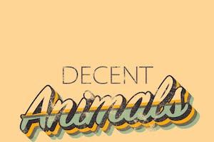 Decent Animals