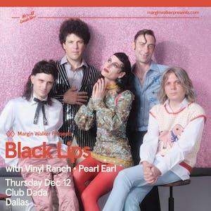 Black Lips • Vinyl Ranch • Pearl Earl