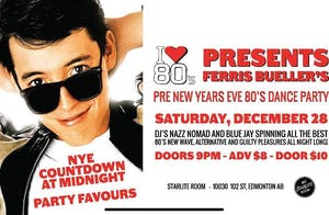 Ferris Bueller's (Pre) NYE 80's Dance Party: Dec 28th!