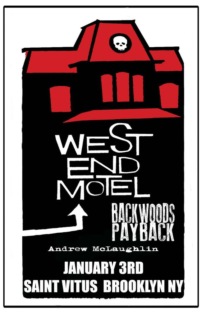 West End Motel, Backwoods Payback, Andrew McLaughlin at Saint Vitus