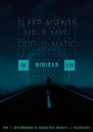 SLEEP AGENTS /  MR  &  MRS / ODD-O-MATIC