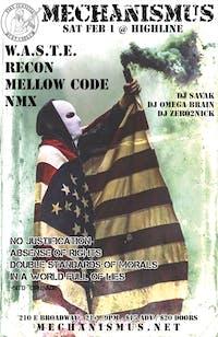 Mechanismus Presents: W.A.S.T.E. / RECON / MELLOW CODE / NMX