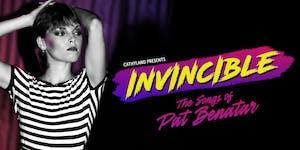 INVINCIBLE: The Songs of Pat Benatar