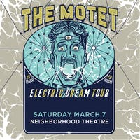 THE MOTET - Electric Dream Tour