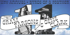 11th Annual Byrds of a Feather: A Tribute to Gram Parsons & Gene Clark