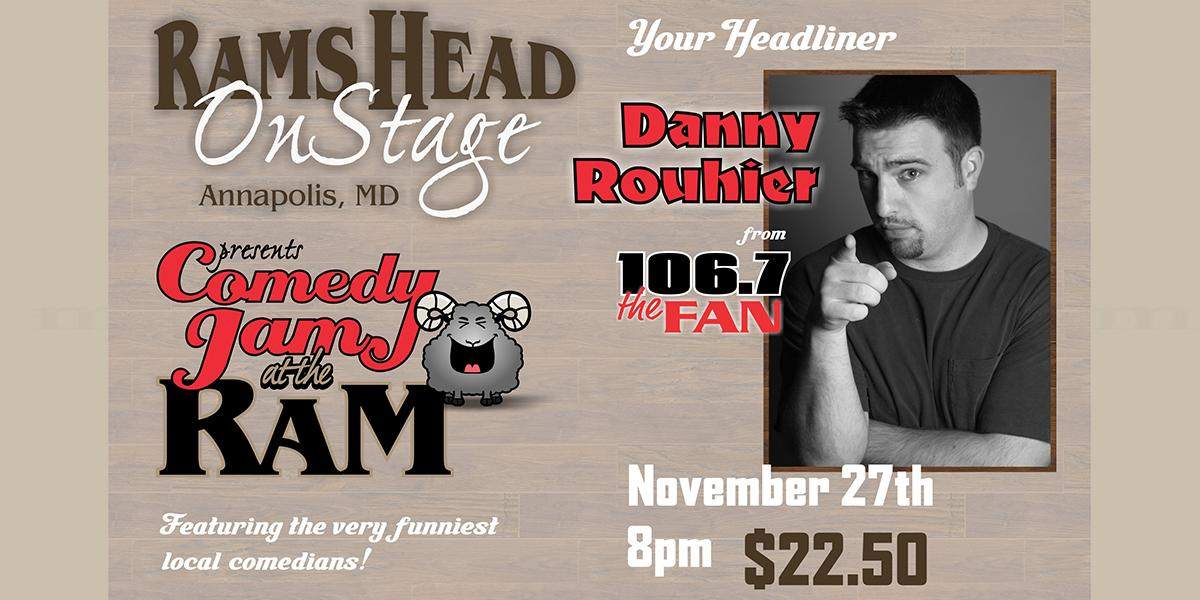 Comedy Jam at the Ram feat. Danny Rouhier, Rob Maher, Jim Bryan