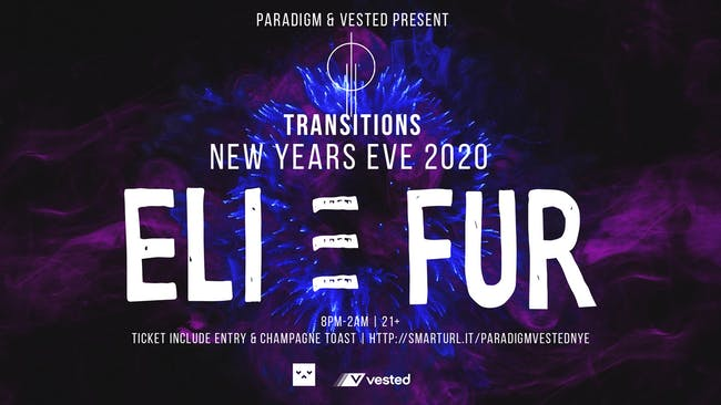 TRANSITIONS NYE 2020 ft ELI & FUR