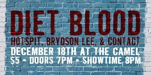 Friendsmas w/ Diet Blood, HotSpit, Contact, Brydson Lee