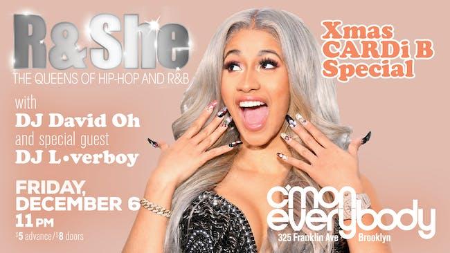 R & SHE: Xmas CARDi B Special!