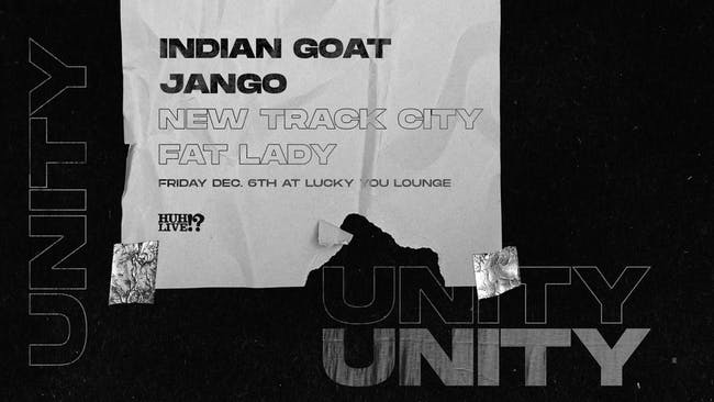 Indian Goat / Jango / New Track City / Fat Lady