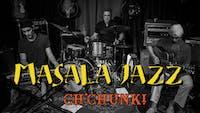 Masala Jazz and Ch'Chunk