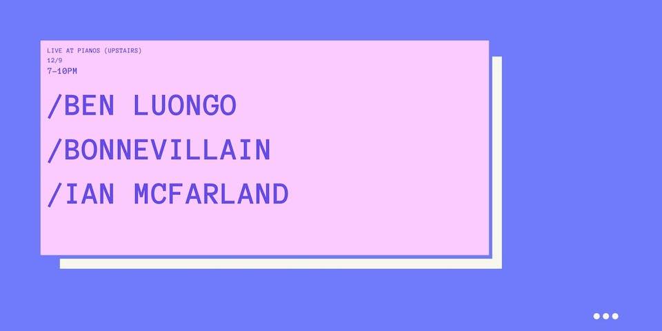 Ben Luongo, Bonnevillain, Ian McFarland