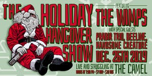 Holiday Hangover w/ The Wimps, Prabir Trio, Beeline, Handsome Creature