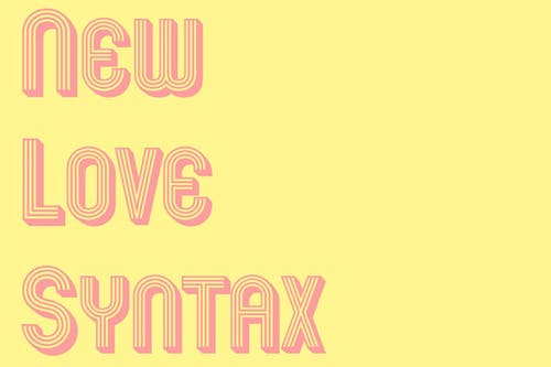 New Love Syntax with Huey and the Inflowentials + Occlusions