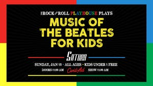 The Rock And Roll Playhouse plays: The Music of The Beatles for Kids