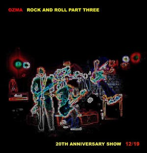 Ozma: Rock And Roll Part Three 20th Anniversary Show