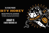 DIRTY HONEY -  ROLLING 7S TOUR