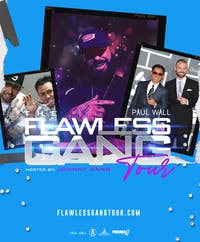 PAUL WALL: Flawless Gang Tour Hosted by Johnny Dang
