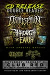 Deadspawn & Through The Earth Dual CD Release