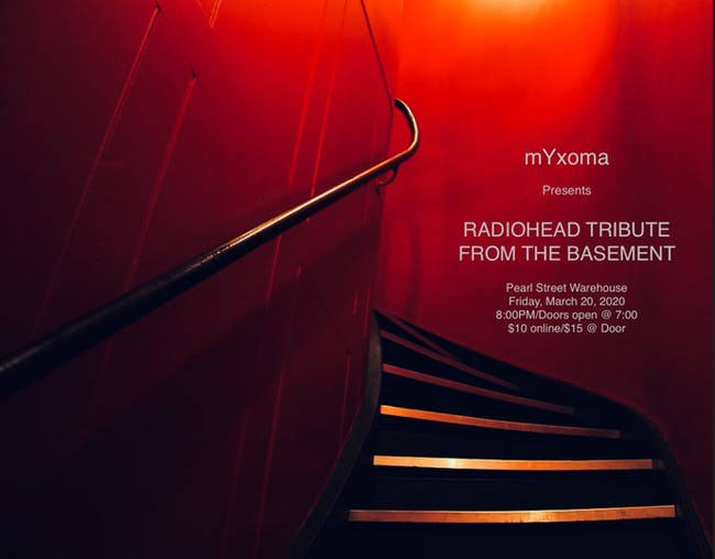 mYxoma Presents - Radiohead Tribute: From The Basement