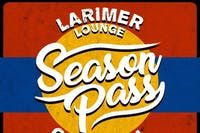 2020 Season Pass for Globe Hall & Larimer Lounge - limited availability