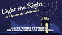 Light the Night: A Chanukah Celebration
