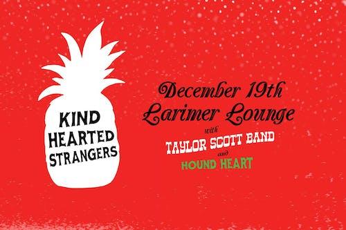 Kind Hearted Strangers