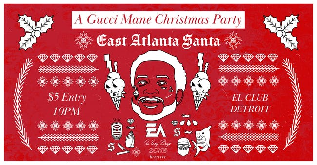 East Atlanta Santa - A Gucci Mane Christmas Party