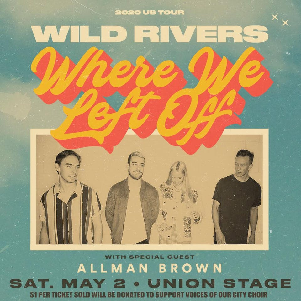 """Wild Rivers """"Where We Left Off"""" + Allman Brown"""