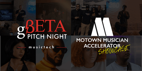 Motown Accelerator Final Showcase x gBETA Musictech Pitch Night