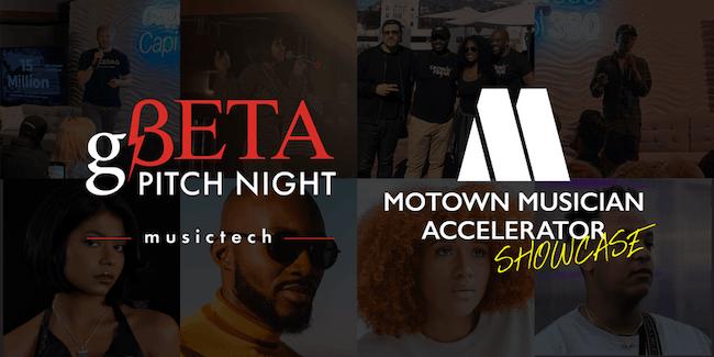 Motown Accelerator Final Showcase x gBETA Musictech Pitch Night