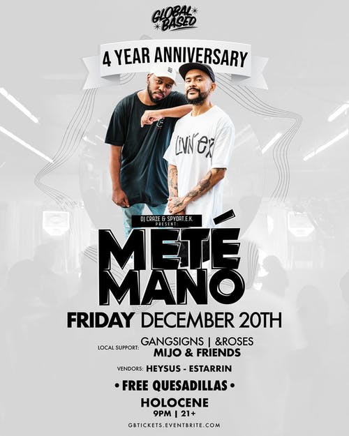 Global Based: 4 year Anniversary party ft Mete Mano (DJ Craze X SpydaT.E.K)