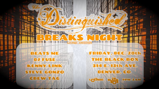 The Distinguished Breaks Night