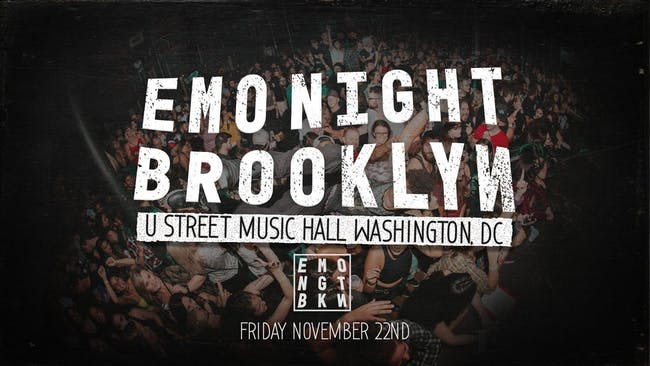 Emo Night Brooklyn (SOLD OUT)