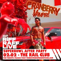 RiFF RAFF's Cranberry Vampire Super Bowl Party at The Rail Club