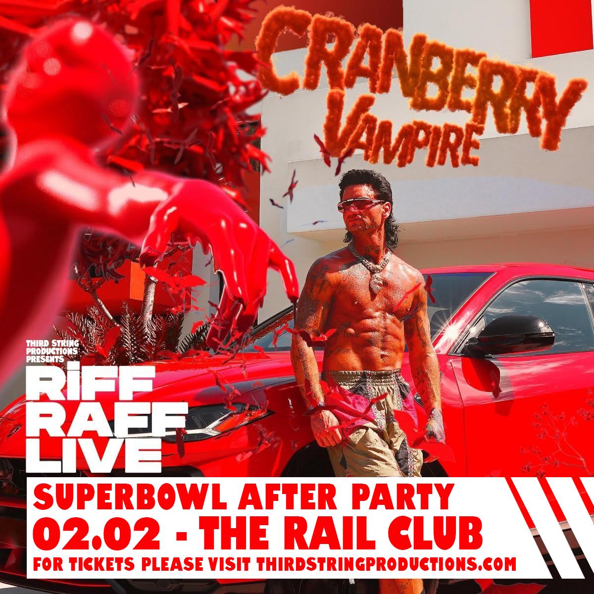 RiFF RAFF's Cranberry Vampire Super Bowl Party at The Rail Club