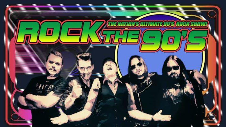 Rock The 90's: The Ultimate 90's Rock Tribute