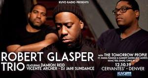 Robert Glasper Trio w/ The Tomorrow People