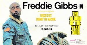 Freddie Gibbs w/ Cousin Stizz and Conway The Machine