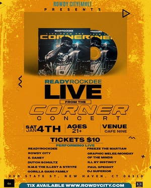 "ReadyRockDee ""Live From The Corner"" Album Release Concert"