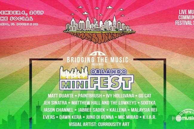 Bridging The Music Presents: Orlando miniFEST