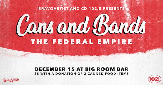 Cans & Bands featuring The Federal Empire