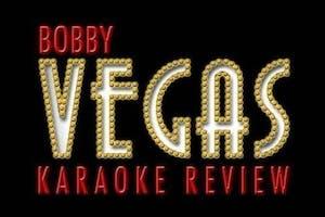 Sunday Night Karaoke w/ Bobby Vegas