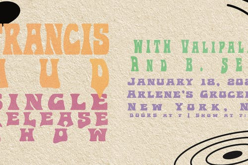"""Francis Aud  """"Without You"""" Release Show with Valipala and B.Sea"""