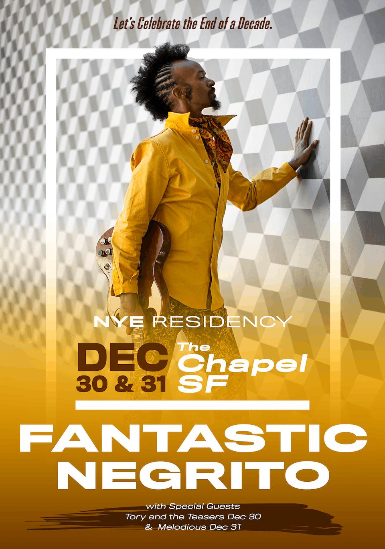 Fantastic Negrito - 2 Night NYE Residency