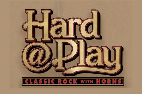 Hard@Play (Classic Rock & Pop with Horns)