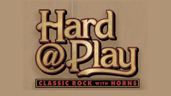 Hard @ Play (Classic Rock & Pop with Horns)