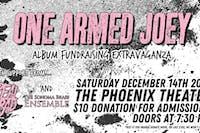 One Armed Joey | Album Fundraising Extravaganza