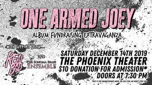 One Armed Joey | Album Fundraising Extravaganza