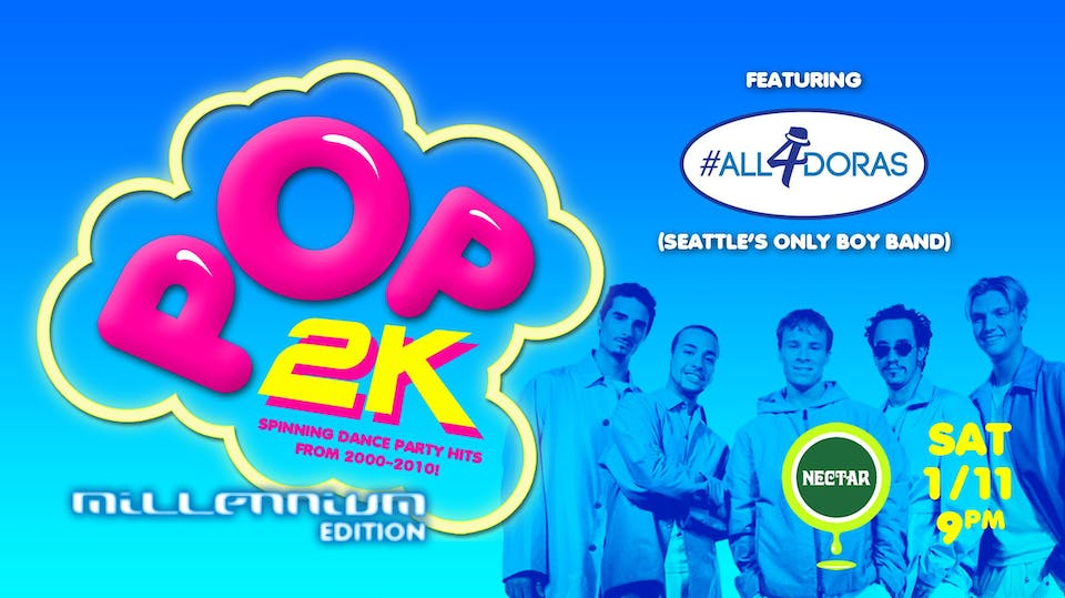 POP2k: Millennium Edition Dance Party (feat All4doras + DJ HandZ)
